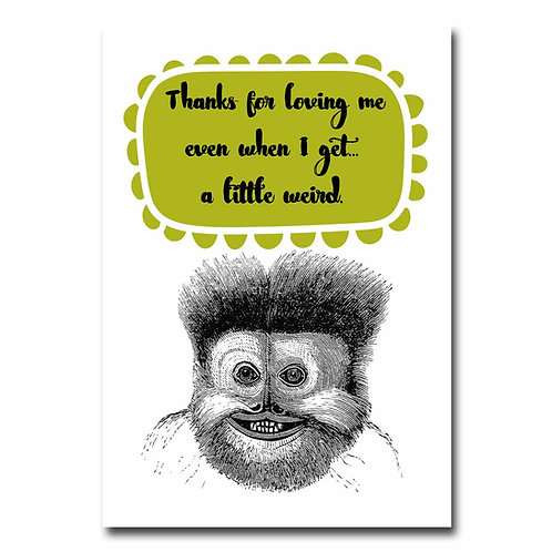 A Little Weird Greeting Card - 6 pack