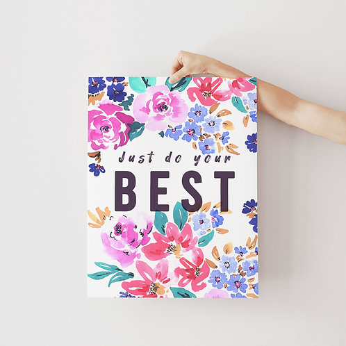 Just Do Your Best Print
