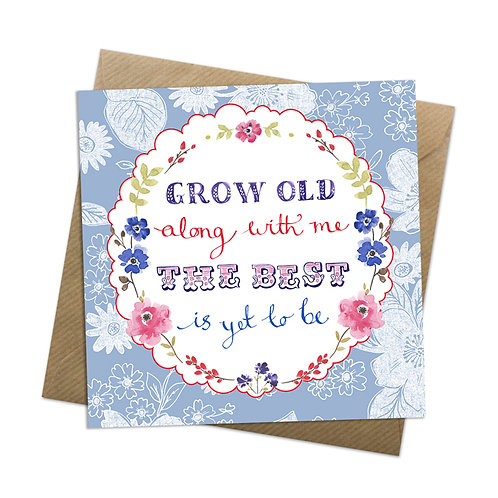 Grow Old Card