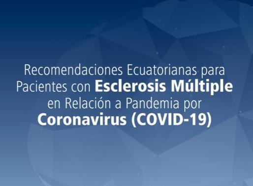 Recomendaciones Ecuatorianas para Pacientes con Esclerosis Múltiple Relación a Pandemia por Corona
