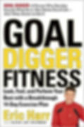 Goal Digger Fitness by Eric Harr and Alexa Joy Sherman