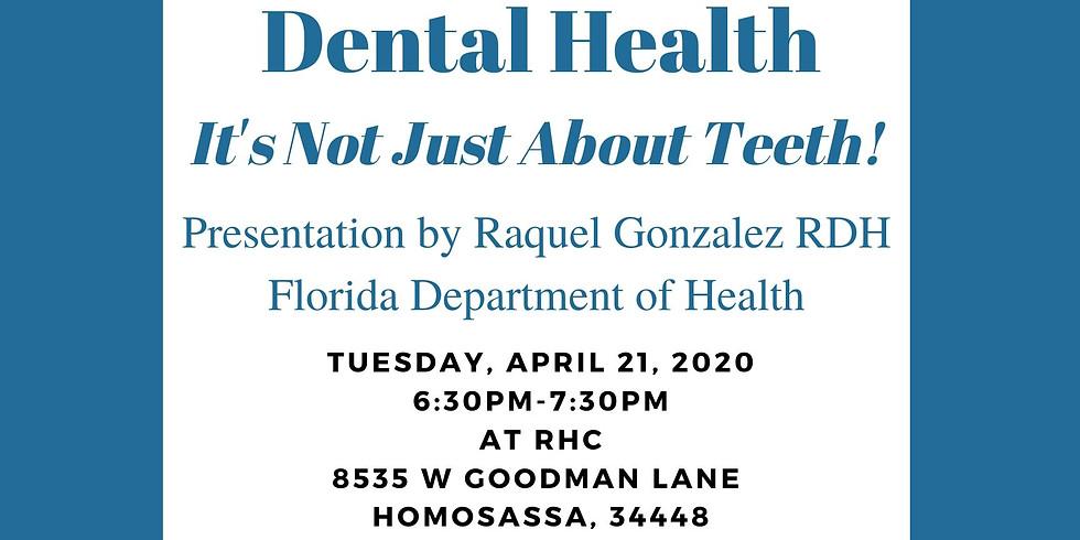 Dental Health Robert Halleen Family Night