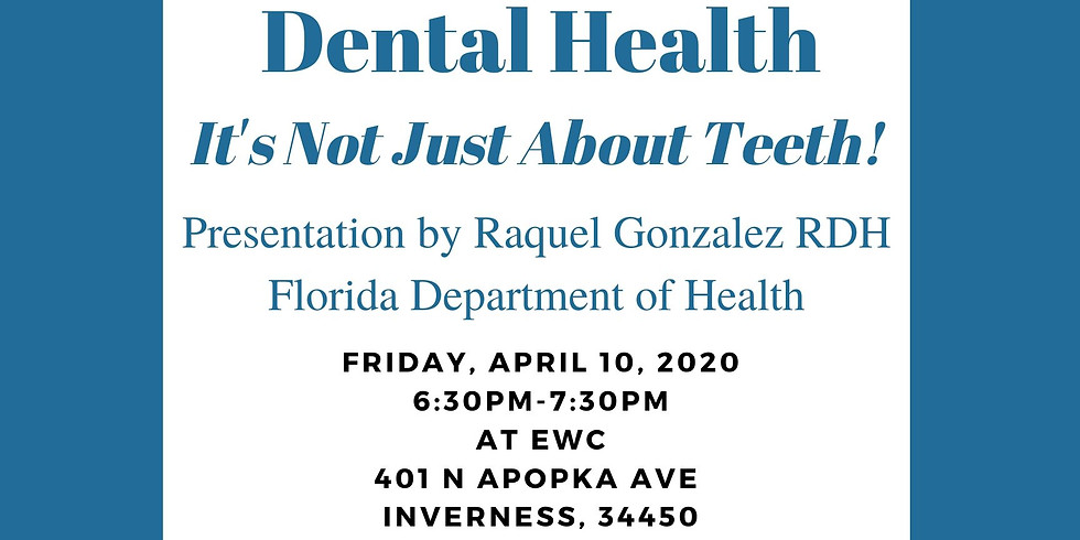 Dental Health Evelyn Waters  Family Night