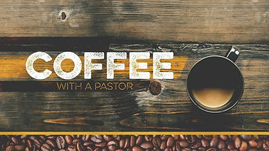 Coffee with a Pastor.jpg