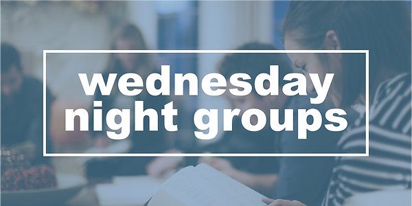 Wednesday Night Groups.png