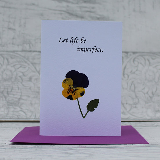 Connemara Pressed Flower Card - Let Life be Imperfect