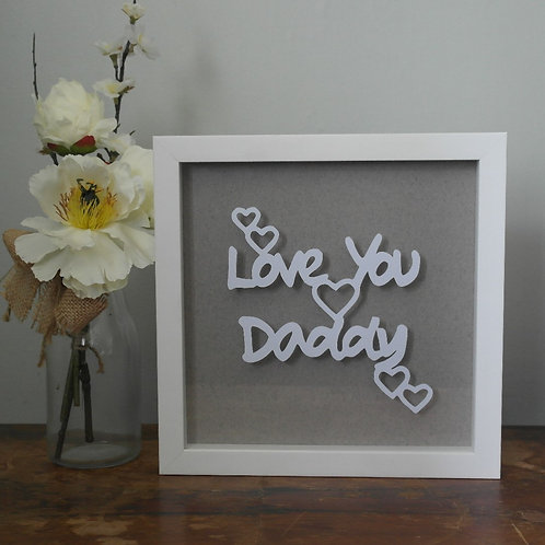 'Love you Daddy' Papercut