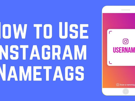 How to Use Instagram Nametags