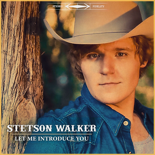 Stetson Walker - Let Me Introduce You -CD