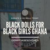 Black Dolls for Black Girls - Ghana #gha