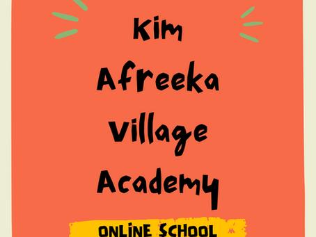 Kim Afreeka Village Academy Online School