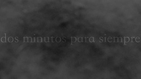 still from the video dos minutos para siempre