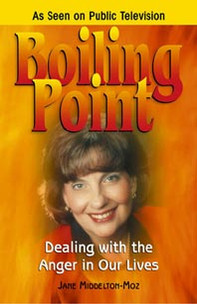 Boiling Point: Dealing with the Anger in Our Lives