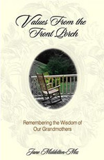 Values from the Front Porch: Remembering the Wisdom of Our Grandmothers