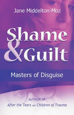 Shame and Guilt: Masters of Disguise