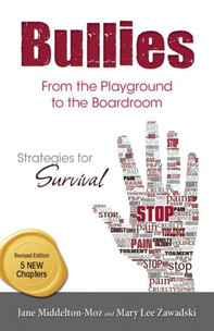 Bullies: From the Playground to the Boardroom — Strategies for Survival