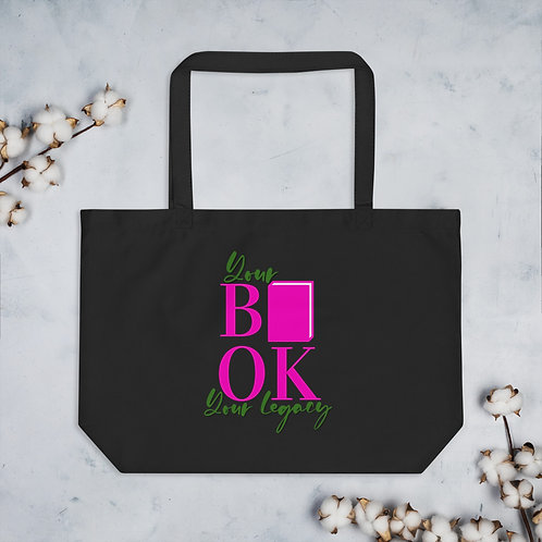 Your Book Your Legacy Large organic tote bag