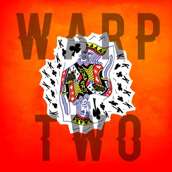 Warp Two