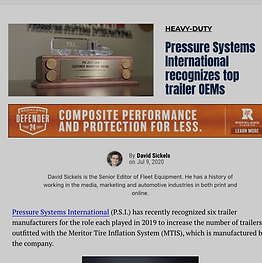 Pressure Systems International (P.S.I.) has recently recognized six trailer manufacturers for the role each played in 2019 to increase the number of trailers outfitted with the Meritor Tire Inflation System (MTIS), which is manufactured by the company.  P.S.I. designated two types of awards to be presented this year: The Momentum Award given to those trailer manufacturers who have achieved the largest year-over-year gain in MTIS new trailer installations and the Excellence Award recognizing the companies that have the highest penetration of MTIS use for the trailers they manufacture.