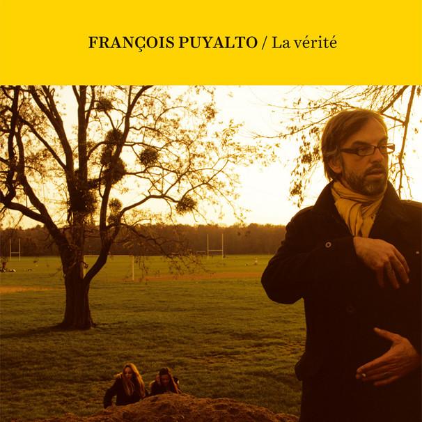 """François Puyalto """"La vérité"""""""