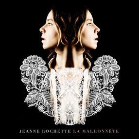 """Jeanne Rochette """"La malhonnête"""""""