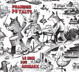 """François Puyalto """"Le nom des animaux"""""""