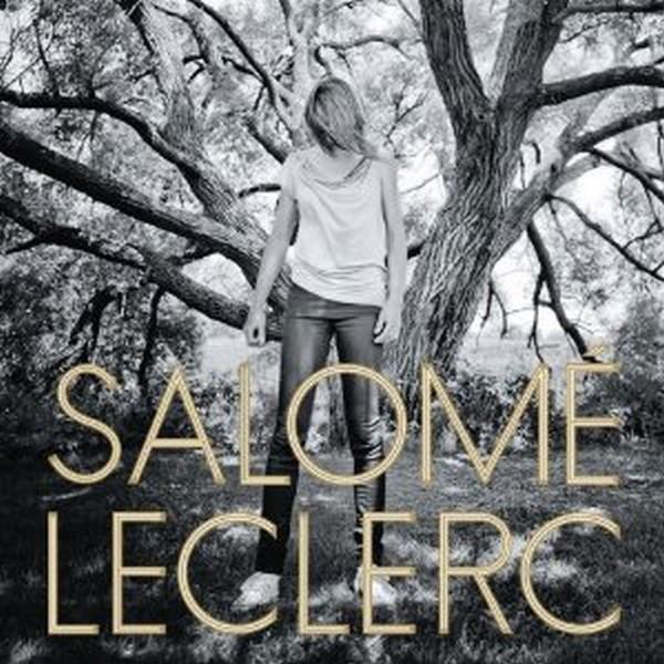 """Salomé Leclerc """"Sous les arbres"""""""