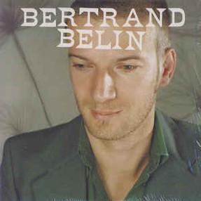 """Bertrand Belin """"Bertrand Belin"""""""