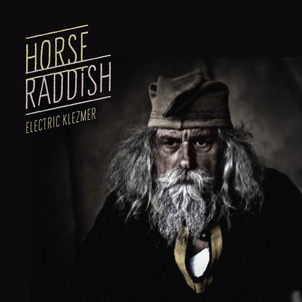 "Horse Raddish ""Electriklezmer"""