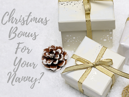 Thinking Of A Christmas Bonus For Your Nanny?