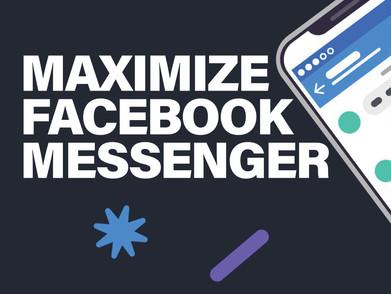 Maximize Facebook Messenger