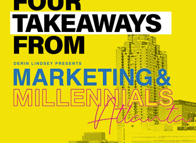 Four Takeaways From Marketing & Millennials