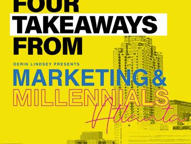 Four Takeaways From Marketing & Millennials