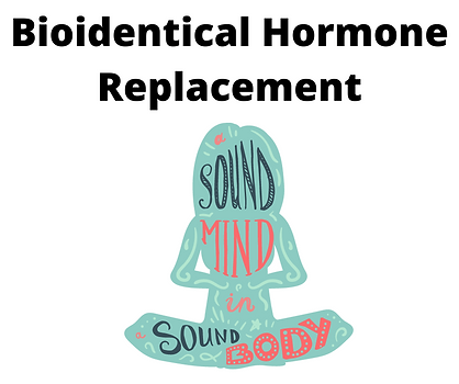 Bioidentical Hormone Replacement.png