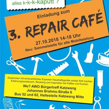 3. Repaircafé am Samstag, den 27.10.2018!