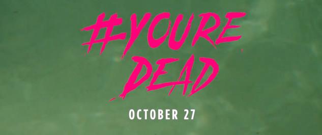 #YoureDead - Trailer