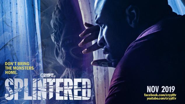 SPLINTERED Darkness Comes - Crypt TV