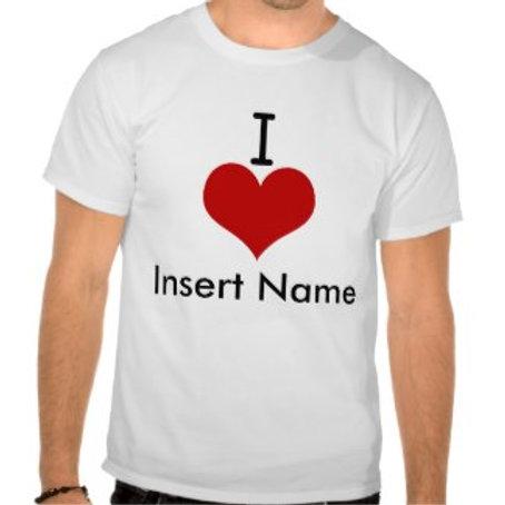 I love (insert name)
