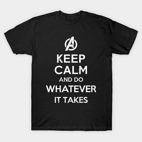 Avengers-Keep Calm and Do Whatever It Takes