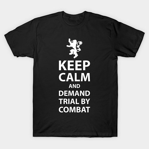 GOT: Keep Calm and Demand Trial by Combat
