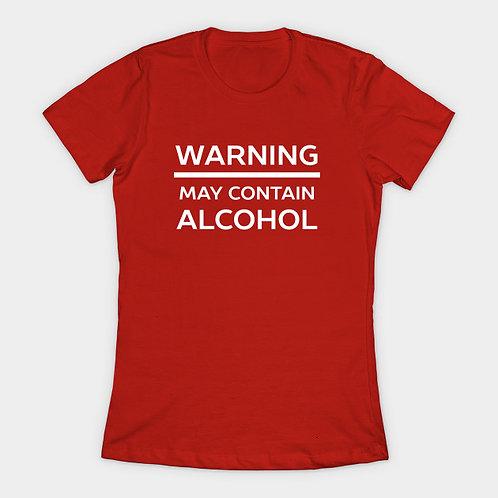 Warning ..May Contain Alcohol