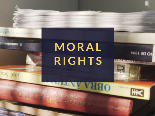 """""""Moral Rights"""" under Copyright Law: An Oxymoron?"""