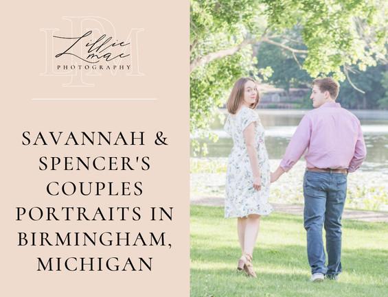 Savannah & Spencer's Couples Portraits in Birmingham, Michigan