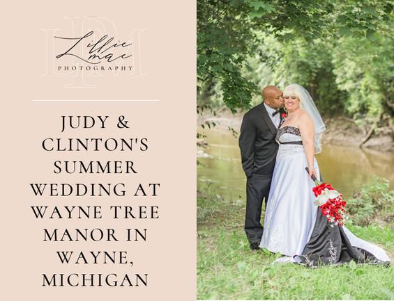 Judy & Clinton's Summer Wedding at Wayne Tree Manor