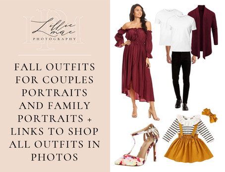 8 Fall Outfit Ideas For Engagement or Family Portraits