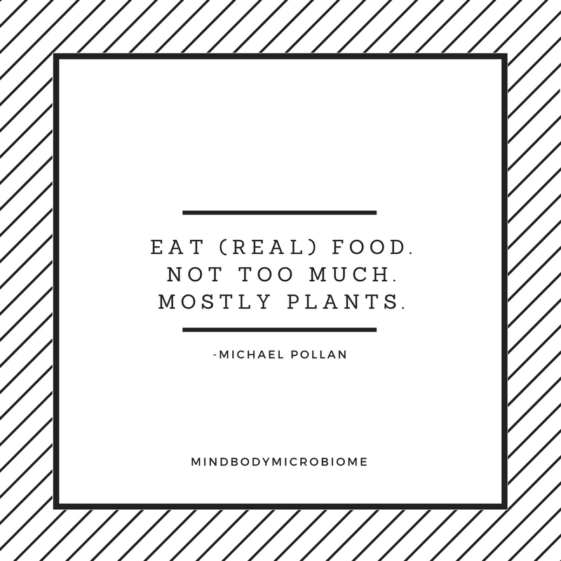 Pollan quote. Photo credit: mindbodymicrobiome