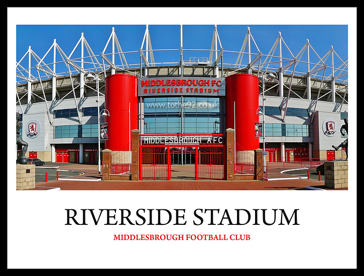 Middlesbrough - Riverside Stadium