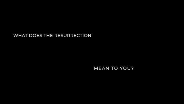 Resurrection Sunday Day 4