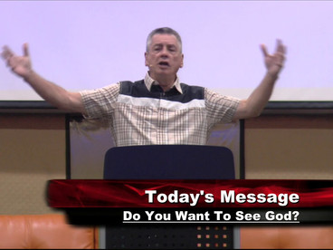 Do You Want To See God?
