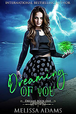 Dreams: Dreaming Of You